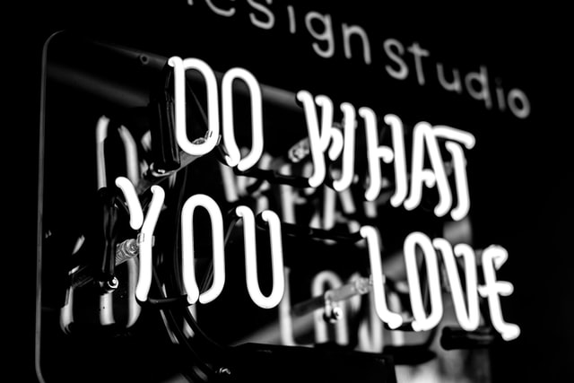 Do what you love sign ZenPro Media